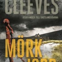 Ann Cleeves - Mörk jord